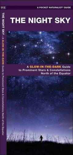 The Night Sky: A Glow-in-the-Dark Guide to Prominent Stars & Constellations North of the Equator (Sky Watcher Guide), Kavanagh, James