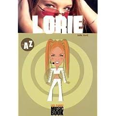 Lorie de A à Z (Biographie - Pas de partitions)