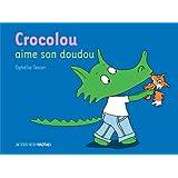 Crocolou aime son doudou