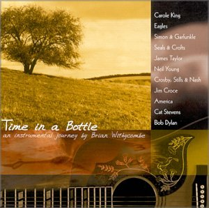 Time In A Bottle by Brian Withycombe