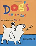 Dog's Noisy Day (0525470158) by Emma Dodd