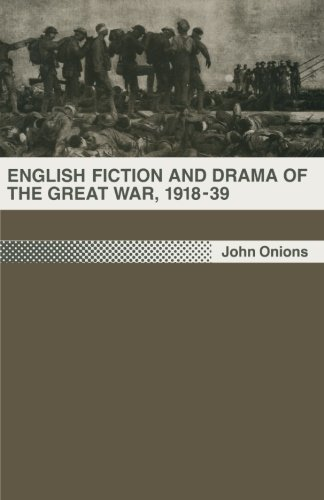 English Fiction and Drama of the Great War, 1918-39