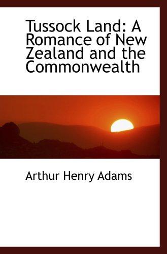 草丛的土地: 新西兰和英联邦的浪漫