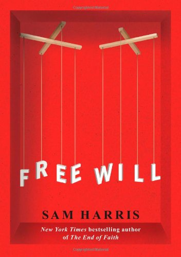 Free Will: Sam Harris: 9781451683400: Amazon.com: Books