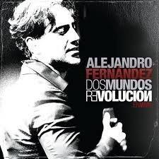 Alejandro Fernandez - Dos Mundos Revolucion En Vivo (CD/DVD Combo) - Zortam Music