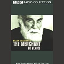 BBC Radio Shakespeare: The Merchant of Venice (Dramatized) Performance by William Shakespeare Narrated by Warren Mitchell, Martin Jarvis, Samuel West, Full Cast