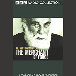 BBC Radio Shakespeare: The Merchant of Venice (Dramatized) | [William Shakespeare]