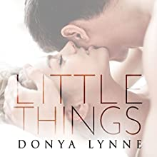 Little Things Audiobook by Donya Lynne Narrated by Tia Rider Sorensen