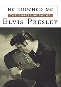 Amazon.com: He Touched Me - The Gospel Music of Elvis ...