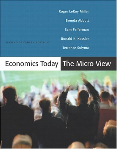 Economics Today: The Micro View, Second Canadian Edition