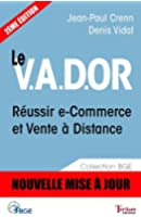 Le V.A.D.OR - R�ussir e-Commerce et Vente � Distance