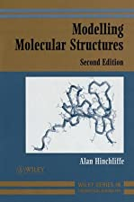 Modelling Molecular Structures by Alan Hinchliffe