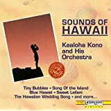Sounds Of Hawaii ~ Kealoha Kono & His...