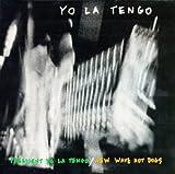 Yo La Tengo President La Tengo/New Wave Hot Dogs