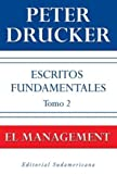 img - for Escritos Fundamentales / The Essential Drucker: El Management / On Management (Spanish Edition) book / textbook / text book