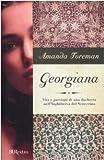 Georgiana. Vita e passioni di una duchessa nell'Inghilterra del Settecento (8817025615) by Amanda Foreman
