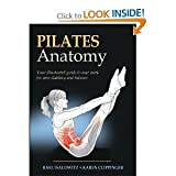 img - for Pilates Anatomy (Paperback) By Rael Isacowitz, Karen S. Clippinger book / textbook / text book