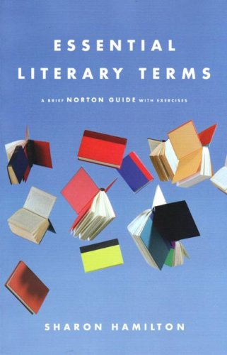 Essential Literary Terms: A Brief Norton Guide with...