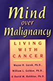 img - for Mind Over Malignancy: Living with Cancer book / textbook / text book
