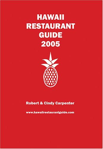 Hawaii Restaurant Guide 2005