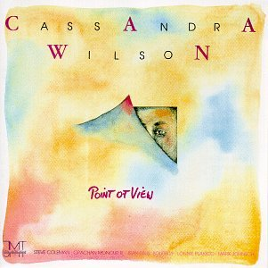 Point of View by Cassandra Wilson