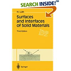 Surfaces and Interfaces of Solid Materials