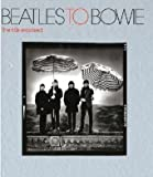 Beatles to Bowie: The 60s Exposed (1855144085) by Savage, Jon