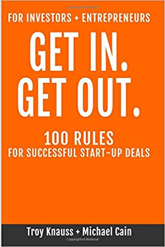 "Buy the Book on Amazon, ""Get In, Get Out: 100 Rules for Successful Start-Up Deals"""