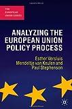 Analyzing the European Union Policy Process (The European Union Series)
