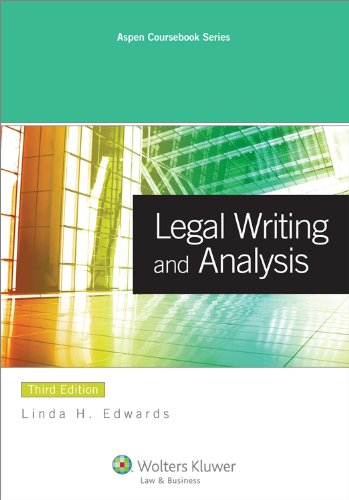 Legal Writing & Analysis, 3rd Edition (Aspen...