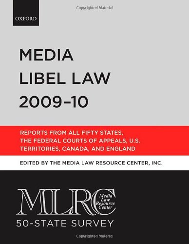 MLRC 50-State Survey: Media Libel Law 2009-10