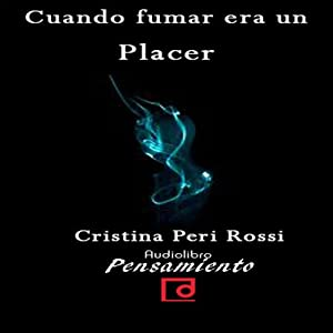 Cuando fumar era un placer [When smoking was a pleasure] Audiobook