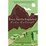 Disco for the Departed (Dr Siri Paiboun Mystery 3)by Colin Cotterill