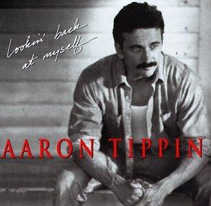 Aaron Tippin - Lookin Back At Myself - Zortam Music