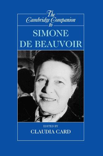 The Cambridge Companion to Simone de Beauvoir (Cambridge Companions to Philosophy)