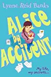 Alice-by-accident (0007143877) by Banks, Lynne Reid