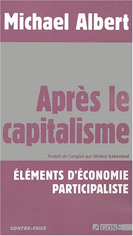 Après le capitalisme : Eléments d'économie participaliste