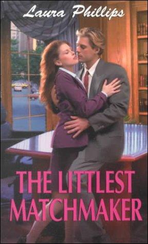 Image for The Littlest Matchmaker (Zebra Bouquet Romances)