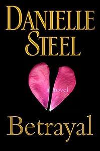 Betrayal: A Novel