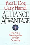 img - for Alliance Advantage: The Art of Creating Value Through Partnering book / textbook / text book