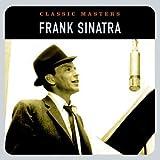 echange, troc Frank Sinatra - Classic Masters