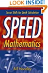 Speed Mathematics: Secret Skills for...