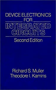 Device Electronics for Integrated Circuits by Wiley