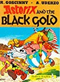 Goscinny Asterix and the Black Gold (Knight Books)