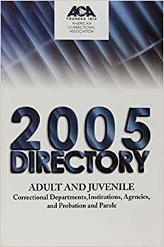 2005 directory of adult institutions