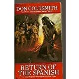 RETURN OF THE SPANISH