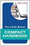 Little, Brown Compact Handbook, The (8th Edition) (Aaron Little, Brown Franchise) deals and discounts