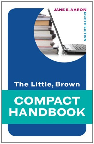 The Little, Brown Compact Handbook (8th Edition) (Aaron...