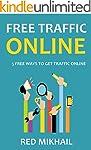 FREE TRAFFIC ONLINE: 5 FREE WAYS TO G...