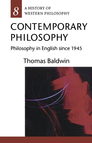 Contemporary Philosophy: Philosophy in English since 1945 (History of Western Philosophy)
